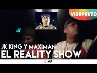 J King y Maximan - El Reality Show [Live]