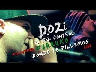 D.OZi - Donde Te Pillemos ft. Farruko [En Vivo]