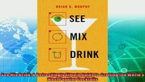 favorite   See Mix Drink A Refreshingly Simple Guide to Crafting the Worlds Most Popular Cocktails
