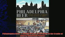 favorite   Philadelphia Beer A Heady History of Brewing in the Cradle of Liberty American Palate