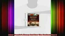 DOWNLOAD FREE Ebooks  Other Peoples Money And How The Bankers Use It Full Free