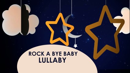 Rock A bye Baby - Famous lullaby