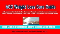 Read HCG Weight Loss Cure Guide: A Supplemental Guide to Dr. Simeons  hCG Cure Protocol E-Book