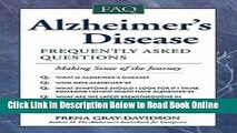 Read Alzheimer s Disease : Frequently Asked Questions (Paperback)--by Frena Gray-Davidson [1999