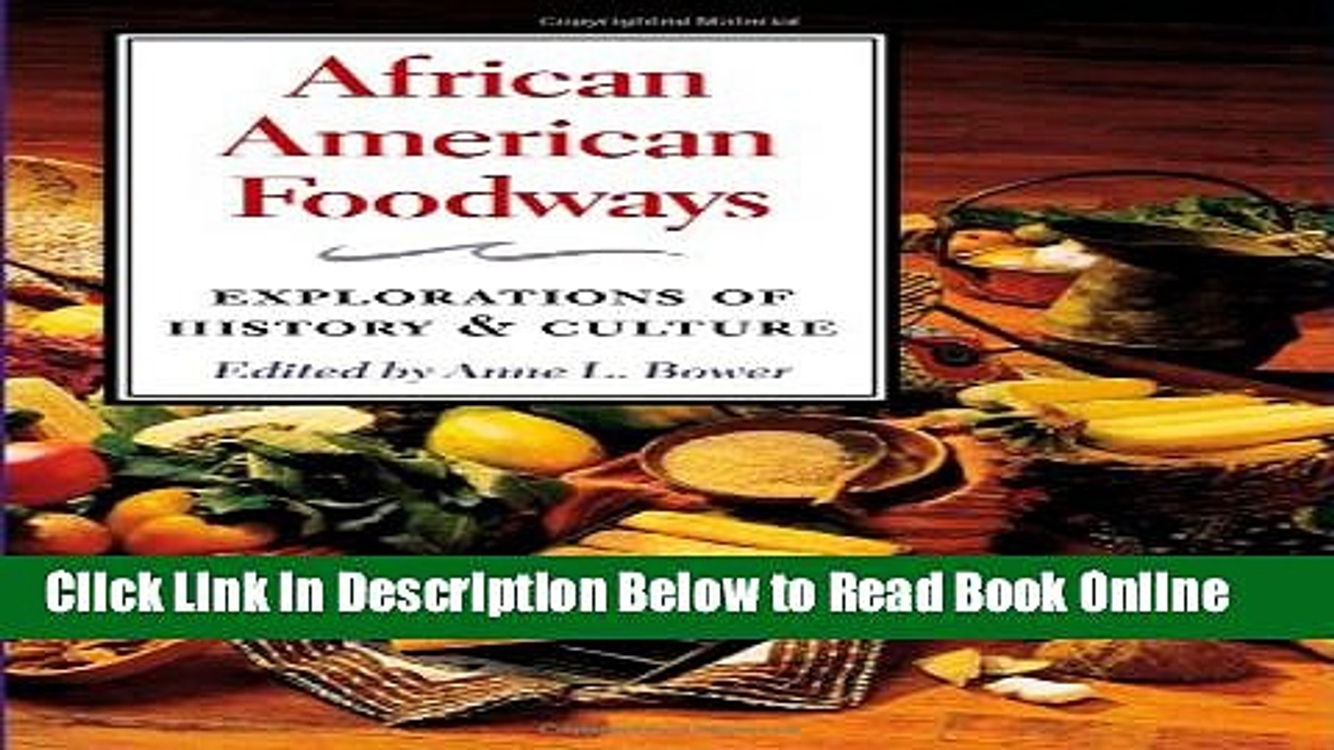 Read African American Foodways: Exploration of History and Culture (The Food Series)  Ebook Free