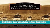 Read Heart of Midlothian Football Club (Archive Photographs: Images of Scotland)  Ebook Free