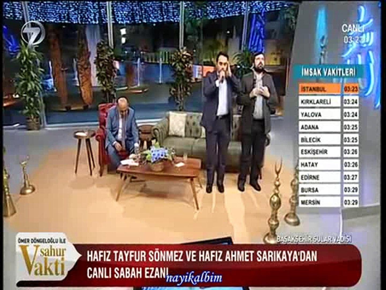 İKİLİ SABAH EZANI Tayfur Sönmez - Ahmet Sarıkaya Ramazan 2016