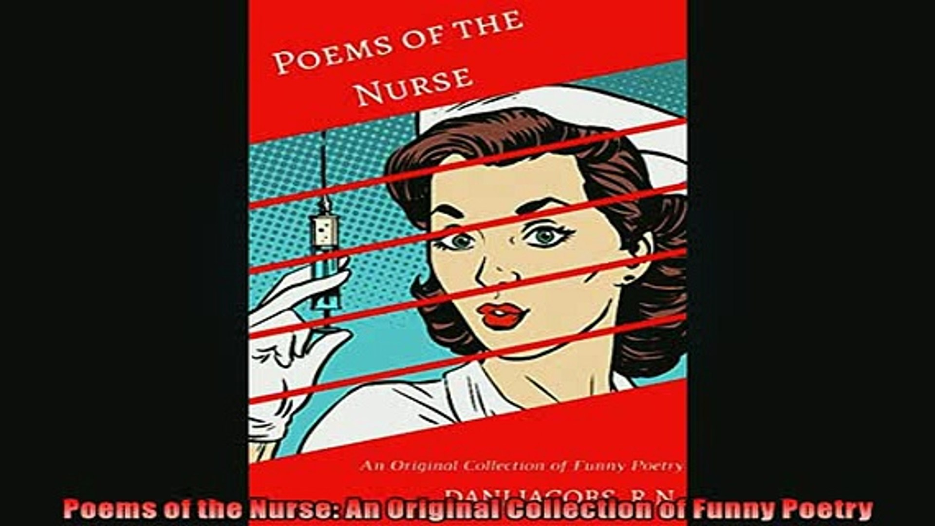 Free PDF Downlaod  Poems of the Nurse An Original Collection of Funny Poetry  FREE BOOOK ONLINE