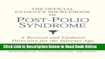 Read The Official Patient s Sourcebook on Post-Polio Syndrome: A Revised and Updated Directory for