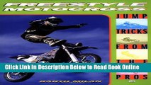 Read Freestyle Motocross: Jump Tricks from the Pros (Cycle Pro)  PDF Free