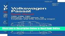 Read Volkswagen Passat: Repair Manual (2 Volume Set) 1995, 1996, 1997: Gasoline, Turbo Diesel, Tdi