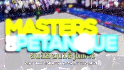 TEASER • MASTERS DE PETANQUE • ROMANS-SUR-ISERE