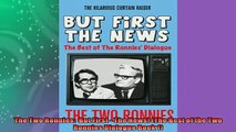 Free PDF Downlaod  The Two Ronnies  But First  The News The Best of the Two Ronnies Dialogue Book 1  BOOK ONLINE