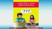 EBOOK ONLINE  Las mil y una adivinanzas Spanish Edition  DOWNLOAD ONLINE