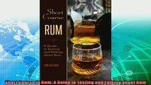 read now  Short Course in Rum A Guide to Tasting and Talking about Rum
