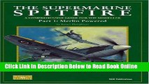 Read The Supermarine Spitfire: Pt. 1: Merlin Powered A Comprehensive Guide for the Modeller