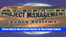 Read LSC CPS1 () :  LSC CPS1 (USAFA) Applied Project Management (Space Technology Series)  Ebook