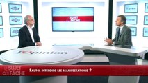 Duel Beytout/Joffrin : Faut-il interdire les manifestations ?