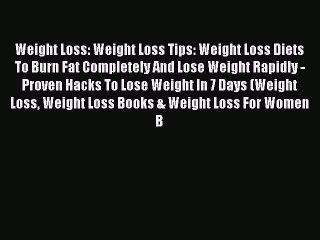 Online PDF] Weight Loss: Weight Loss Tips: Weight Loss Diets