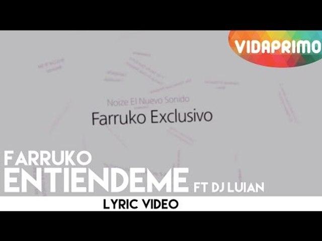 Farruko - Entiendeme ft. DJ Luian [Lyric Video]