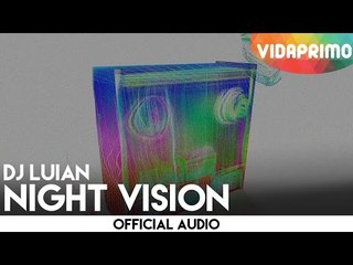 DJ Luian - Night Visión [Official Audio]
