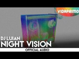DJ Luian - Night Visión [Official Audio]