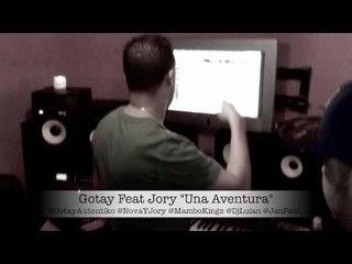 GOTAY EL AUTENTIKO FEAT JORY UNA AVENTURA PREVIEW