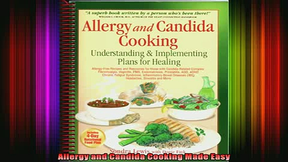 READ book  Allergy and Candida Cooking Made Easy Full Free