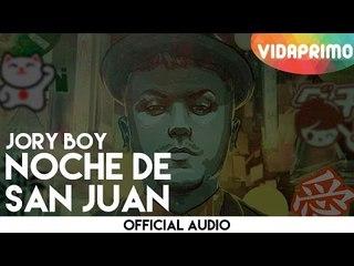 Jory Boy  - Noche De San Juan [Official Audio]