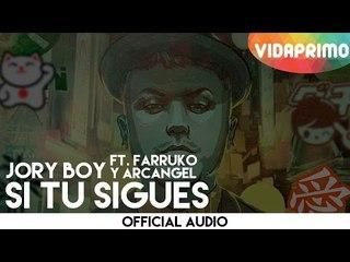 Jory Boy  - Si Tu Sigues ft.  Farruko & Arcangel [Official Audio]