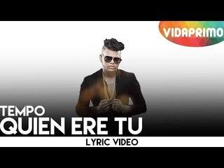 El Mayor Clasico - Quien Ere Tu (Official Lyric Video)