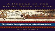 Read A Needle in the Right Hand of God: The Norman Conquest of 1066 and the Making and Meaning of
