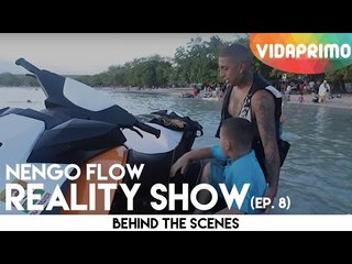 Ñengo Flow - Reality Show Episodio 8 [Behind the Scenes]