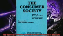Read here The Consumer Society Frontier Issues in Economic Thought