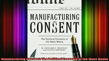 DOWNLOAD FREE Ebooks  Manufacturing Consent The Political Economy of the Mass Media Full EBook