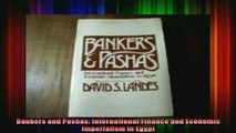 Free Full PDF Downlaod  Bankers and Pashas International Finance and Economic Imperialism in Egypt Full Free