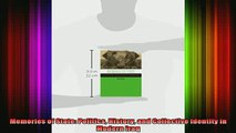 READ FREE FULL EBOOK DOWNLOAD  Memories of State Politics History and Collective Identity in Modern Iraq Full Ebook Online Free