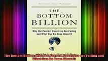 READ book  The Bottom Billion Why the Poorest Countries are Failing and What Can Be Done About It Full Free