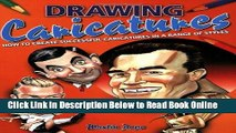 Download Drawing Caricatures: How to Create Successful Caricatures in a Range of Styles  Ebook