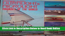 Read Berger-Burr s Ultralight and Microlight Aircraft of the World (A Foulis aviation book) (Bk.