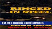 Read Ringed in Steel: Armored Cavalry, Vietnam 1967-68  Ebook Free