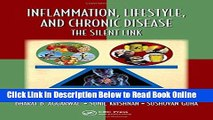 Read Inflammation, Lifestyle and Chronic Diseases: The Silent Link (Oxidative Stress and Disease)