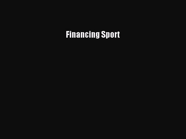 [PDF] Financing Sport Download Full Ebook