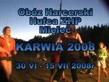 Obóz Harcerski Hufca ZHP Mielec  Karwia 2008, 30 czerwca - 15 lipca 2008r.