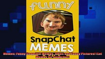 FREE PDF  Memes Funny Snapchat Memes Jokes and Funny Pictures Lol Memes for Snapchat  DOWNLOAD ONLINE