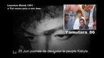 Kabylie :  Lwennas Matub 1981 à Tizi ouzou! [Tajmilt]