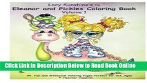 Read Lacy Sunshine s Eleanor and Pickles Coloring Book: Whimsical Big Eyed Art Froggy Fun (Lacy