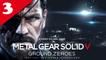 Metal Gear Solid V : GZ - Mission 03 - Sauver l'agent infiltré - Rang S