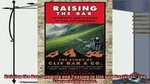 behold  Raising the Bar Integrity and Passion in Life and Business The Story of Clif Bar Inc