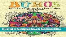 Read Buhos Libro Para Colorear Para Los Adultos (El alivio de tensión para adultos para colorear)